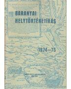 Baranyai helytörténetírás 1974-75