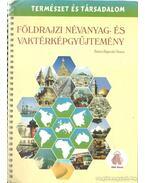 Földrajzi névanyag- és vaktérképgyűjtemény