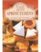 155 aprósütemény és vendégváró finomság