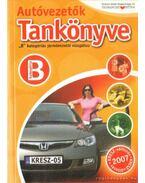 Autóvezetők tankönyve B kategóriás járművezetői vizsgához