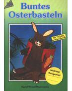 Buntes Osterbasteln