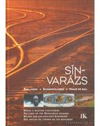 Sínvarázs - Rail Magic - Schienenzauber - Magie de rail