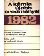 A kémia újabb eredményei 53. 1982.