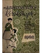 Asszonyok kézikönyve 1962.