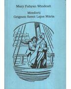 Monforti Grignon Szent Lajos Mária