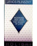 Wüstenei der Liebe/The Desert of Love