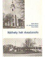Kéthely hét évszázada
