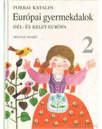Európai gyermekdalok 2