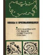 Madarak és hüllők (Птицы и пресмыкающиеся)