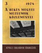 A békés megyei múzeumok közleményei 3. 1974.