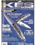 Késmánia 2000. július-augusztus