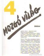 Mozgó világ 2005/4 XXXIV. évfolyam