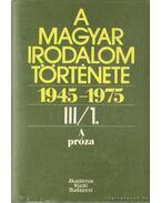 A Magyar Irodalom története 1945-1975 III/ 1-2. kötet