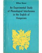 An Experimental Study of Phonological Interference in the English of Hungarians