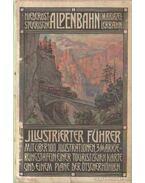 Illustrierter Führer auf der Niederösterr.-steierischen Alpenbahn (Mariazeller Bahn)