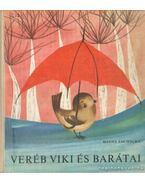 Veréb Viki és barátai