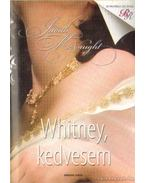 Whitney, kedvesem