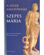 A lélek anatómiája - Szepes Mária