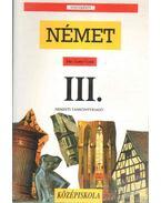 Német nyelvkönyv a gimnázium III. osztálya számára