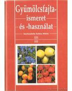 Gyümölcsfajta-ismeret és -használat