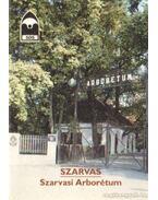 Szarvas - Szarvasi Arborétum