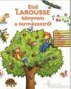 Első Larousse könyvem a természetről
