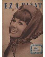 Ez a divat 1967. év (hiányos)