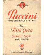 Puccini élete, művészete és művei