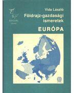 Földrajz-gazdasági ismeretek. Európa