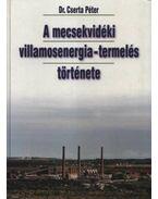 A mecsekvidéki villamosenergia-termelés története