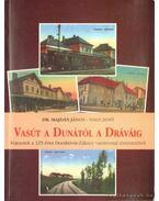 Vasút a Dunától a Dráváig