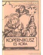 Kopernikusz és kora - Bienkowska, Barbara