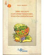399 recept cukorbetegeknek, fogyókúrázóknak