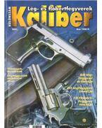 Kaliber 2001. különszám - Lég-és flóbertfegyverek