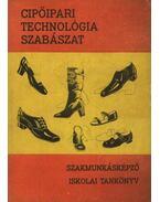 Cipőipari technológia - Szabászat