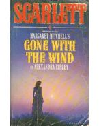 Scarlett - The Seguel to Margaret Mitchell's Gone with the Wind