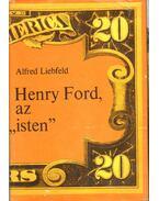 Henry Ford, az