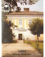 Forró - Abaúji Múzeum