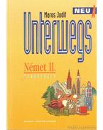Unterwegs NeuA - Német II.  munkafüzet
