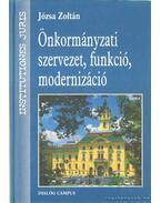 Önkormányzati szervezet, funkció, modernizáció