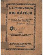 Dr Luther Márton kis kátéja