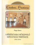 A békéscsabai műkedvelő színjátszás története (1845-1944)