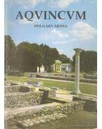 Aquincum polgár városa
