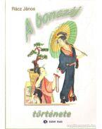 A bonszáj története