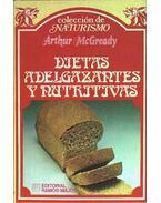 Dietas adelgazantes y nutritivas