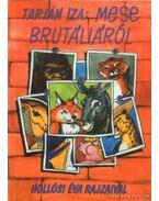 Mese Brutáliáról (dedikált)