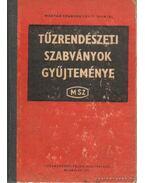 Tűzrendészeti szabványok gyűjteménye I-III. kötet