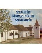 Szabadtéri Néprajzi Múzeum Szentendrén