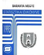 Baranya Megye Statisztikai Évkönyve 1993