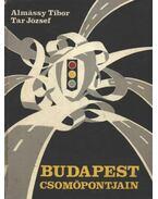 Budapest csomópontjain